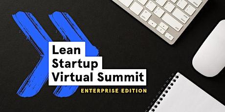 Lean Startup Virtual Summit: Enterprise Edition tickets