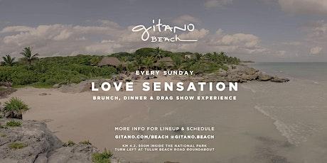 Gitano Beach - Sunday's LOVE SENSATION tickets