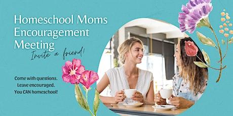 Homeschool Moms Encouragement Meeting (Rochester Campus) tickets