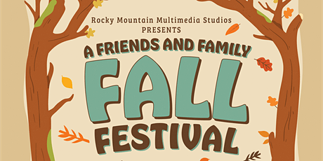A Friends and Family Fall Festival tickets