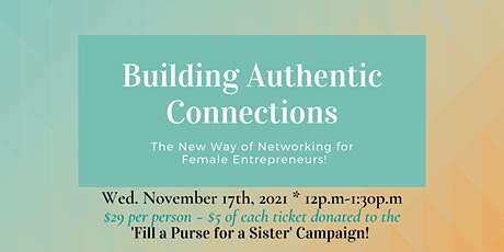 Building Authentic Connections ~ The New Way to Network tickets