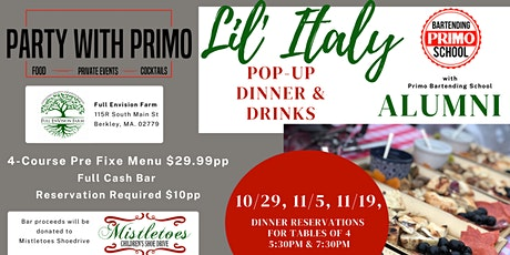 Lil' Italy Pop-Up Dinner & Drinks!   with Primo Bartending School Alumni tickets
