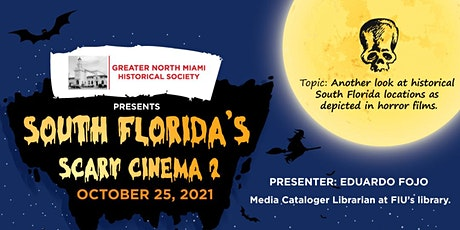 South Florida's Scary Cinema-2-Historical Florida locations in Horror Films tickets