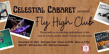Celestial Cabaret: Fly High Club tickets