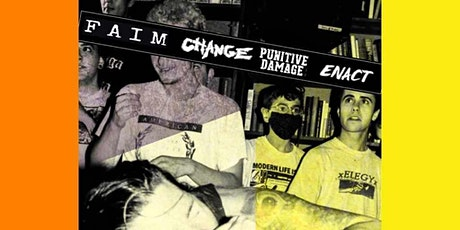 BRIGHTSIDE SOCIAL CLUB PRESENTS: FAIM, CHANGE, PUNITIVE DAMAGE and ENACT tickets