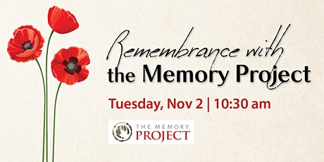 Remembrance with the Memory Project tickets