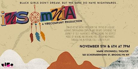 """viBeCompany Presents : """"Insomnia""""- a Hybrid Experience tickets"""