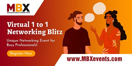 MBX Virtual 1 to 1 Networking Blitz (speed networking) tickets