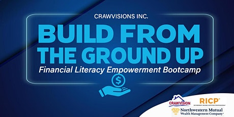 Build From The Ground Up Financial Literacy Empowerment Bootcamp tickets