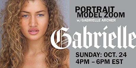 Portrait Model ZOOM with GABRIELLE ARCHER tickets