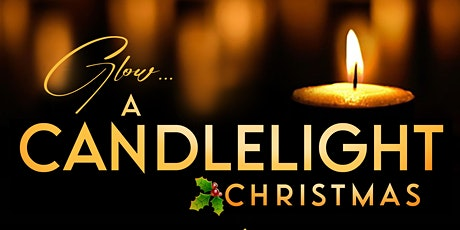 GLOW CANDLELIGHT CHRISTMAS CONCERT tickets