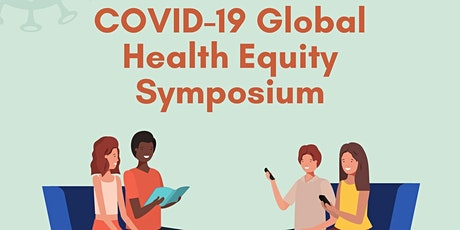 COVID-19 Global Health Equity Symposium tickets