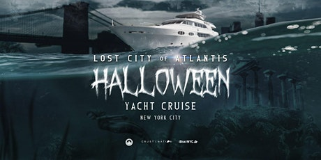 Lost City of Atlantis Halloween Night NYC Yacht Cruise Boat Party tickets