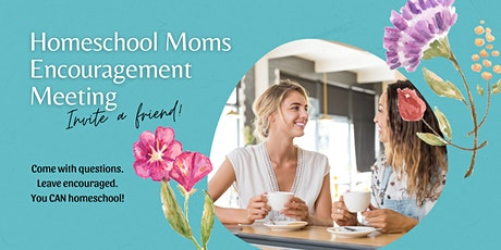 Homeschool Moms Encouragement Meeting (Clinton Township) tickets