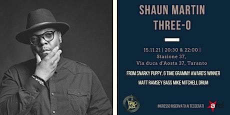 Shaun Martin Three-O biglietti