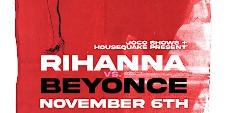 Rihanna vs Beyonce Tribute tickets