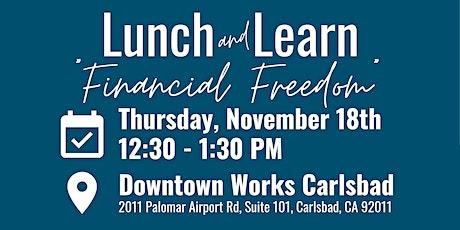 Lunch and Learn   Financial Freedom by Soledad Rameriz tickets