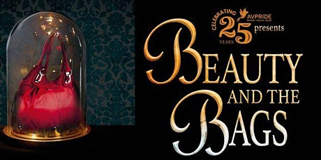 25th Anniversary Edition of Beauty & the Bags! Tables & Tickets tickets