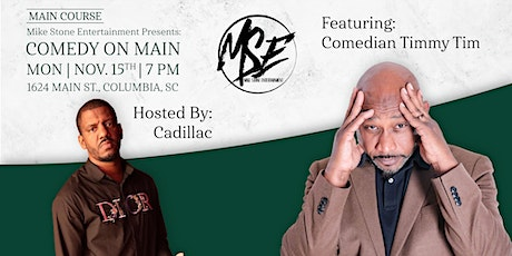 Mike Stone Entertainment Presents: Comedy on Main tickets