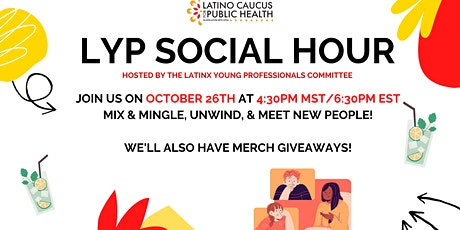 Latino Caucus Presents: LYP Social Hour tickets