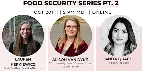 Food Security Sector Alberta - Meet & Greet Pt. 2 tickets