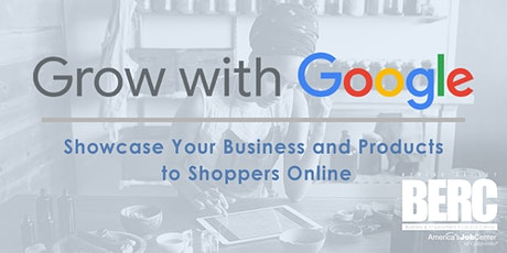 In-Person Workshop: Showcase Your Business and Products to Shoppers Online tickets