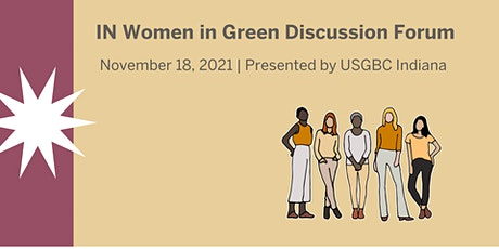 IN Women in Green Discussion Forum tickets