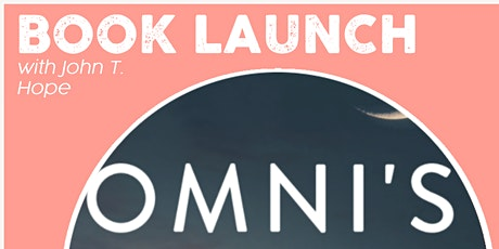 Join John T Hope for the launch of his new book: 'Omni's Wordsmith Mantra' tickets