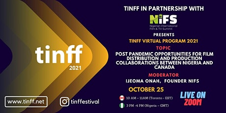 Post Pandemic Opportunities, Distribution, Collaborations: Nigeria & Canada tickets