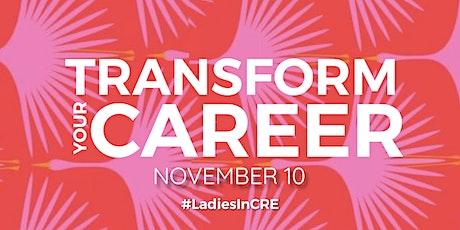 LadiesInCRE Q4 Event: Transform Your Career tickets