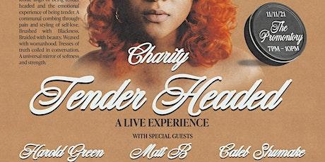 "Hustlepalooza: Charity ""Tender Headed Live"" tickets"