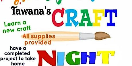 Tawana's Sip N Craft Night Pt 1 tickets