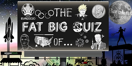 BucketRace The Fat Big Quiz of... The Year 2021 tickets