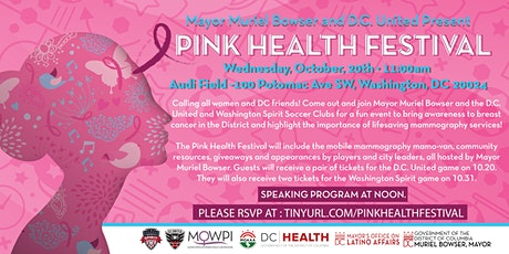 Mayor Muriel Bowser and DC United Present: Pink Health Festival tickets