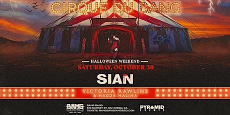 Cirque Du Bang: Sian| HALLOWEEK 10.30.21 tickets