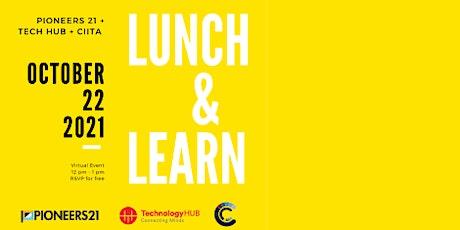 Lunch & Learn: Tech Hub Juárez & CIITA tickets