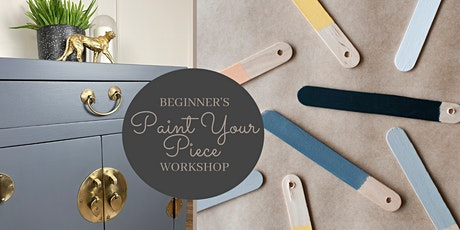 Paint your Piece- Beginners Furniture Painting Workshop tickets