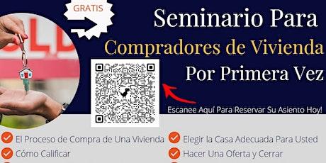Seminario Para  Compradores de Vivienda Por Primera Vez tickets