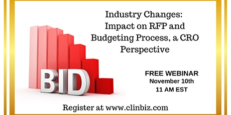 Industry Changes: Impact on RFP and Budgeting Process, a CRO Perspective tickets