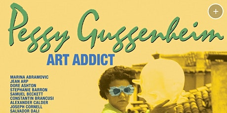Art documentary: Peggy Guggenheim: Art Addict. 2016 tickets