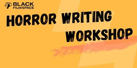Horror Writing Workshop tickets