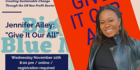 """Jennifer Ailey, """"Give It Our All: Creating Sustainable Change"""" tickets"""