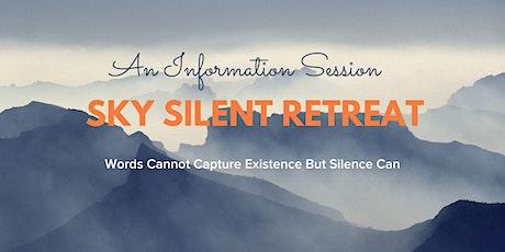 SKY Silent Retreat Info tickets