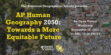 AP Human Geography 2050 Symposium: Towards a More Equitable Future tickets