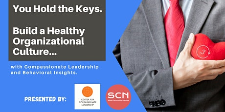 You Hold the Key - Healthy Organizational Cultures tickets