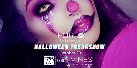 Flirt Friday's Halloween Freakshow tickets