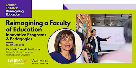 Laurier EdTalks: Reimagining a Faculty of Education tickets