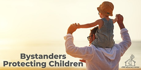 Bystanders Protecting Children from Boundary Violations & Sexual Abuse tickets
