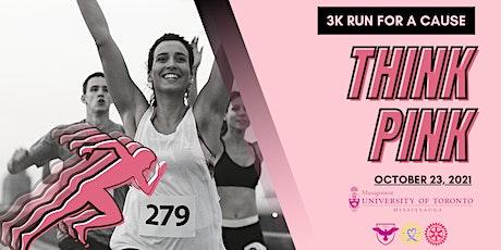 Think Pink Run tickets