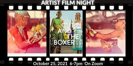 Artist Film Night Discussion:  Cutie and the Boxer Tickets